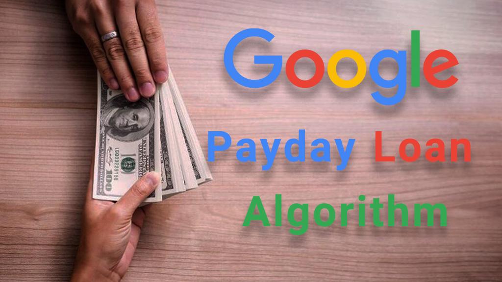 تاثیرات الگوریتم payday loan گوگل بر سئو